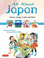 Cover image for All about Japan  stories, songs, crafts, and more