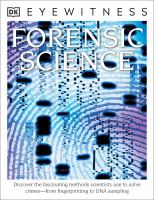 Cover image for Forensic Science : Discover the Fascinating Methods Scientists Use to Solve Crimes