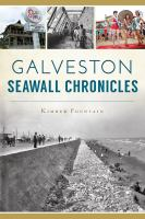 Cover image for Galveston Seawall chronicles