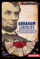 Cover image for Abraham Lincoln's presidency