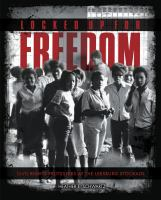 Cover image for Locked up for freedom  civil rights protesters at the Leesburg Stockade