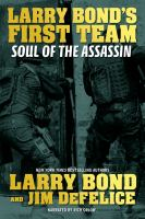 Cover image for Soul of the assassin Larry bond's first team series, book 4