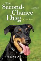 Cover image for The second chance dog A love story