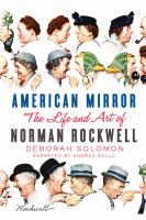 Cover image for American mirror The life and art of norman rockwell