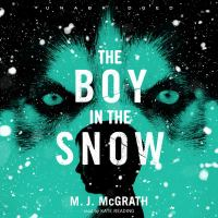 Cover image for The boy in the snow an Edie Kiglatuk mystery