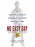Cover image for No easy day the firsthand account of the mission that killed Osama Bin Laden