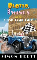 Cover image for Blotto, Twinks and the great road race