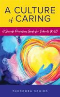 Cover image for A culture of caring : a suicide prevention guide for schools (K-12)