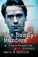 Cover image for The Bundy murders : a comprehensive history