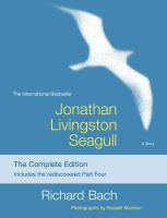 Cover image for Jonathan Livingston Seagull : the complete edition