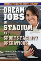 Cover image for Dream jobs in stadium and sports facility operations