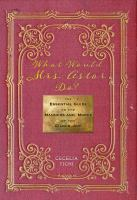 Cover image for What would Mrs. Astor do? : the essential guide to the manners and mores of the Gilded Age