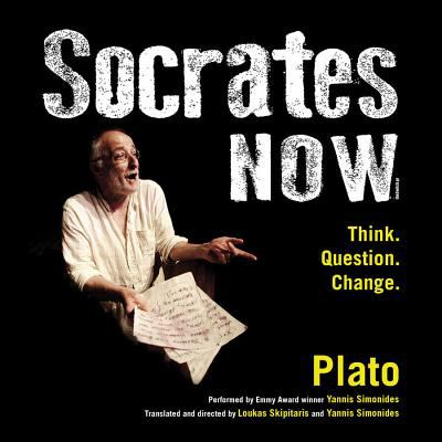 Cover image for Socrates now : Think. Question. Change