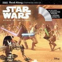 Cover image for Star Wars : attack of the clones : read-along storybook and CD