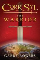 Cover image for Corr Syl the warrior
