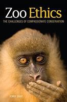 Cover image for Zoo ethics  the challenges of compassionate conservation