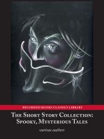 Cover image for The short story collection spooky, mysterious tales
