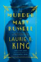 Cover image for The murder of Mary Russell a novel of suspense featuring Mary Russell and Sherlock Holmes