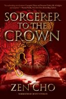 Cover image for Sorcerer to the crown Sorcerer royal series, book 1