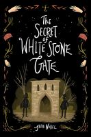 Cover image for The secret of white stone gate