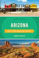 Cover image for Off the Beaten Path Arizona : Discover Your Fun