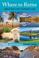 Cover image for Where to retire : America's best & most affordable places