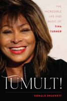 Cover image for Tumult! : the incredible life and music of Tina Turner