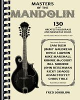 Cover image for Masters of the mandolin : 130 of the greatest bluegrass and newgrass solos