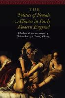 Cover image for The politics of female alliance in early modern England