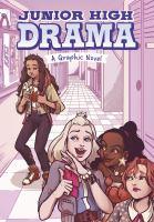Cover image for Junior High drama a graphic novel