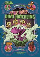 Cover image for The ugly dino hatchling a graphic novel
