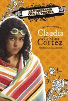 Cover image for El problema con la piscina : la complicada vida de Claudia Cristina Cortez