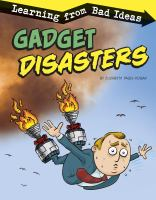 Cover image for Gadget disasters : learning from bad ideas