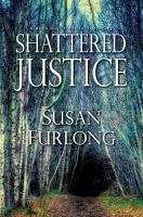 Cover image for Shattered justice