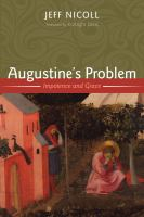 Cover image for Augustine's problem  impotence and grace
