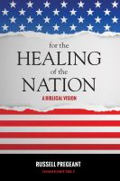 Cover image for For the healing of the nation  a biblical vision