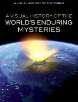 Cover image for A visual history of the world's enduring mysteries