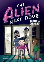 Cover image for Aliens for dinner?!