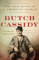 Cover image for Butch Cassidy : the true story of an American outlaw