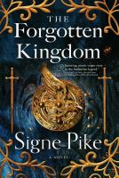 Cover image for The forgotten kingdom : a novel