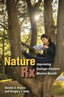 Cover image for Nature Rx : improving college-student mental health