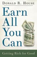 Cover image for Earn all you can  getting rich for good