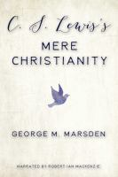 Cover image for C.s. lewis's mere christianity A biography