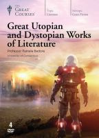 Cover image for Great utopian and dystopian works of literature