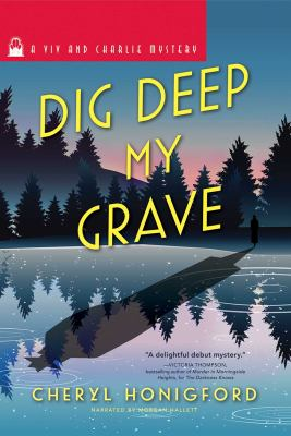 Cover image for Dig deep my grave