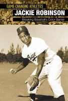 Imagen de portada para Jackie Robinson  breaking baseball's color barrier