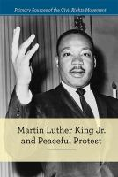 Cover image for Martin Luther King Jr. and peaceful protest