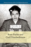 Cover image for Rosa Parks and civil disobedience