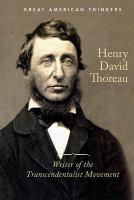 Cover image for Henry David Thoreau writer of the transcendentalist movement