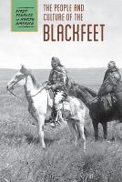 Cover image for The people and culture of the Blackfeet